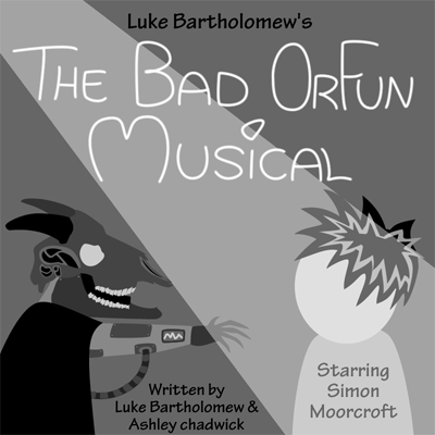 The Bad Orfun Musical Poster